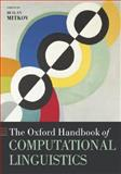 The Oxford Handbook of Computational Linguistics, Mitkov, Ruslan, 019927634X