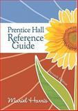 Prentice Hall Reference Guide, Harris, Muriel G., 020565634X