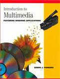 Introduction to Multimedia Featuring Windows Applications, Pinheiro, Edwin J., 0534266347