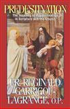 Predestination, Reginald Garrigou-Lagrange, 0895556340