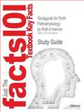 Studyguide for Porth Pathophysiology by Ruth a Hannon, Isbn 9781605477817, Cram101 Textbook Reviews Staff and Hannon, 1478426349
