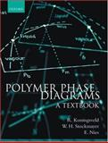 Polymer Phase Diagrams : A Textbook, Koningsveld, Ronald and Stockmayer, Walter H., 0198556357