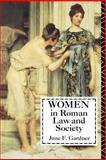 Women in Roman Law and Society, Gardner, Jane F., 0253206359