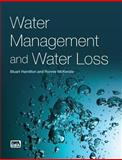 Water Management and Water Loss, Hamilton, Stuart and McKenzie, Ronnie, 1780406355