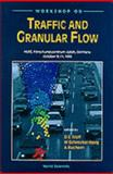 Workshop on Traffic and Granular Flow : HLRZ Forschungszentrum Julich (KFA), Germany, October 9-11, 1995, Germany) Workshop on Traffic and Granular Flow (1995 Julich, 9810226357