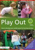 Play Out, Learning Through Landscapes, 0415656354