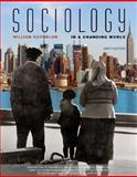 Sociology in a Changing World, Kornblum, William, 0495096350
