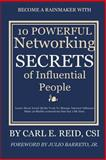 10 Powerful Networking Secrets of Influential People, Carl Reid, 1500526355