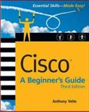 Cisco(R) : A Beginner's Guide, Velte, Anthony and Velte, Toby, 0072256354
