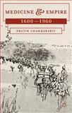 Medicine and Empire, 1600-1960 9780230276352