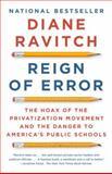 Reign of Error, Diane Ravitch, 0345806352