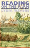 Reading on the Farm : Victorian Fiction and the Colonial World, Wevers, Lydia, 0864736355