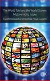 The World Told and the World Shown: Multisemiotic Issues, , 0230576354