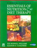 Essentials of Nutrition and Diet Therapy, Williams, Sue Rodwell and Schlenker, Eleanor D., 0323016359