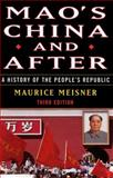 Mao's China and After, Maurice Meisner, 0684856352