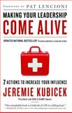 Making Your Leadership Come Alive, Jeremie Kubicek, 1451626355