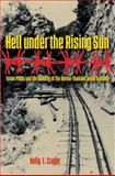Hell under the Rising Sun, Kelly E. Crager, 1585446351