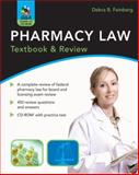 Pharmacy Law : Textbook and Review, Feinberg, Debra B., 0071486356
