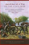Memoirs of the Civil War : Between the Northern and Southern Sections of the United States of America 1861 To 1865, Chamberlaine, William W., 0817356355