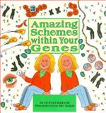Amazing Schemes Within Your Genes, Fran Balkwill, 0876146353