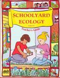Schoolyard Ecology, Barrett, Katharine and Willard, Carolyn, 0924886358