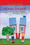 Hidden Epidemic, D. Craig Rikard, 0978726359