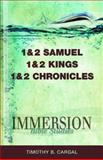 Immersion Bible Studies - 1 and 2 Samuel, 1 and 2 Kings, 1 and 2 Chronicles, Timothy B. Cargal, 1426716354