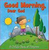 Good Morning, Dear God, Flowerpot Press, 1770936351
