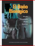 El Daño Biológico, Rozo Sordini, Paolo Emanuele, 958616635X