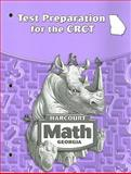 Harcourt Math Test Preparation for the Georgia CRCT, Grade 4, HARCOURT SCHOOL PUBLISHERS, 0153496355