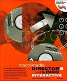 Director 6 and Lingo Interactive, Macromedia, Inc. Staff, 0201696355