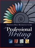 Prentice Hall Reference Guide for Professional Writing, Harris, Muriel, 0205656358