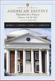 American Destiny, Mark C. Carnes and John Arthur Garraty, 0321316355