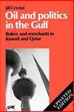 Oil and Politics in the Gulf 9780521466356