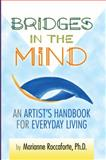 Bridges in the Mind, Marianne Roccaforte, 0981516351