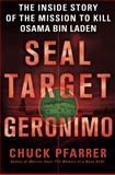 SEAL Target Geronimo, Chuck Pfarrer, 125000635X