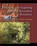 Financing and Acquiring Park and Recreation Resources 9781577666356