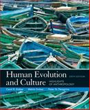 Human Evolution and Culture : Highlights of Anthropology, Ember, Melvin and Ember, Carol R., 013603635X