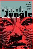 Welcome to the Jungle, Kobena Mercer, 0415906350