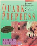 Quark Prepress, Robert Virkus, 0471586358