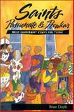 Saints Passionate and Peculiar, Brian Doyle, 0884896358