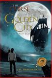 The Curse of the Golden City, L. D. Nascimento, 1466916354