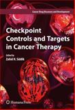 Checkpoint Controls and Targets in Cancer Therapy, , 1617796352