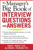 The Manager's Big Book of Interview Questions and Answers, Marcus, Sander I. and Friedland, Jonathan G., 0071446354