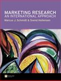 Marketing Research : An International Approach, Hollensen, Svend and Schmidt, Marcus J., 0273646354