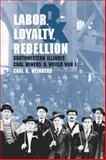 Labor, Loyalty, and Rebellion 9780809326358