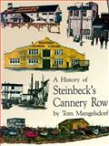 History of Steinbeck's Cannery Row, Mangelsdorf, Tom, 0934136351