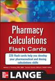 Pharmacy Calculations Flash Cards, Feinberg, William and Aceves, Carmen, 0071746358