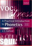 A Practical Introduction to Phonetics, Catford, J. C., 0199246351