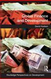 Global Finance and Development, Hudson, David, 0415436354